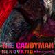 The Candyman Renovatio