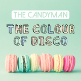The Colour of Disco by The Candyman mp3 download