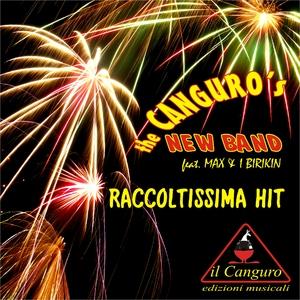 The Canguro's New Band feat. Max & I Birikin - Raccoltissima Hit (Il Canguro Edizioni Musicali)