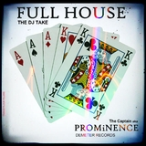 Full House: The DJ Take by The Captain a.k.a. Prominence mp3 download