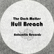 The Dark Matter Hull Breach