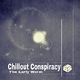The Early Worm Chillout Conspiracy