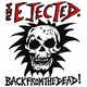 The Ejected Back from the Dead!