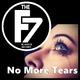 The Freshman7 - No More Tears