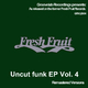 The Groovelab Uncut Funk EP Vol. 4