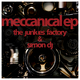 The Junkies Factory & Simon Dj Meccanical EP