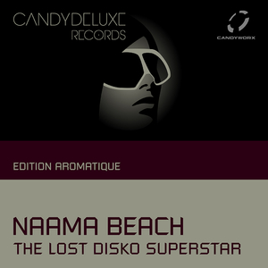 The Lost Disko Superstar - Naama Beach (Candydeluxe)