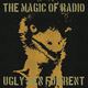 The Magic of Radio Ugly Men for Rent