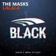 The Masks Lalala
