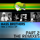 The Mass Brothers Time2Rock - the Remixes Part 2