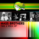 The Mass Brothers Time2Rock