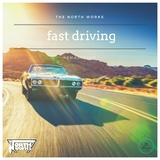 Fast Driving(Remastered) by The North Works mp3 download