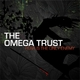 The Omega Trust Fear Is the Only Enemy