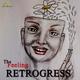 The Retrogress Retrogress- Feeling