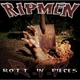 The Ripmen Rott in Pieces