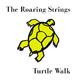 The Roaring Strings - Turtle Walk
