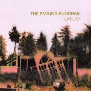 The Smiling Buddhas - Latium (base records)