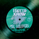The Sublovers - I Gotta Know