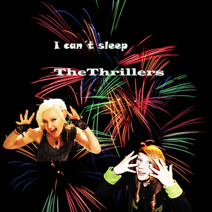The Thrillers - I Cant Sleep (Intensivstation)