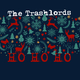 The Trashlords - Ho Ho Ho