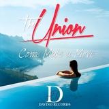 Come Make a Move by The Union mp3 download