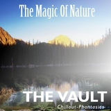 The Magic of Nature by The Vault mp3 download