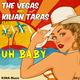 The Vegas & Kilian Taras feat. Ya-Ya Uh Baby