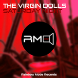 Saturday Night by The Virgin Dolls mp3 download