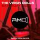 The Virgin Dolls Saturday Night