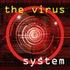 The Virus System