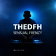 Thedfh Sensual Frenzy