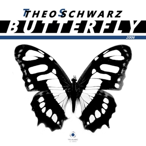 Theo Schwarz - Butterfly(2006) (Ts Music)