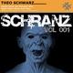 Theo Schwarz Schranz Vol. 001