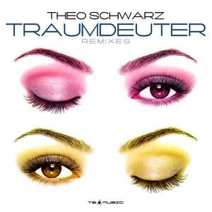 Theo Schwarz - Traumdeuter (Remixes) (Ts Music)