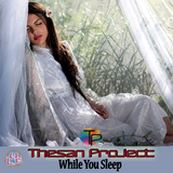 While You Sleep by Thesan Project mp3 download