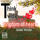 Think Twice Kingdom of Hearts(Global Version)