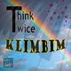 Think Twice Klimbim