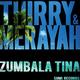 Thirry & Merayah Zumbala Tina