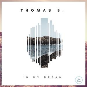 Thomas B. - In My Dream (TB Music)