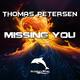 Thomas Petersen Missing You