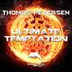 Thomas Petersen Ultimate Temptation