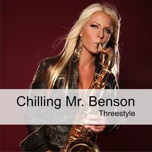 Threestyle - Chilling Mr.Benson (Welovemusic)