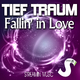 Tief Traum Fallin' in Love