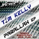 Tim Kelly Parallax Ep