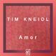 Tim Kneidl Amor