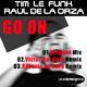 Tim Le Funk & Raul De La Orza Go On