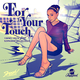 Timmy Taste feat. Sophiane Bouallelie For Your Touch