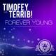 Timofey vs. Terri B! Forever Young