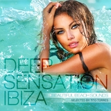 Deep Sensation Ibiza(Beautiful Beach Sounds Selected By Tito Torres) by Tito Torres  mp3 download