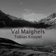 Tobias Köppel Val Maighels